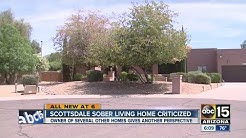 Scottsdale sober living home criticized