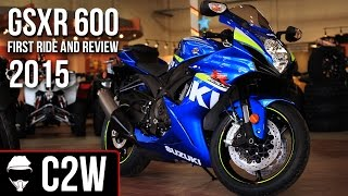 2015 Suzuki GSXR 600 - First Ride and Review(, 2015-01-23T13:00:08.000Z)