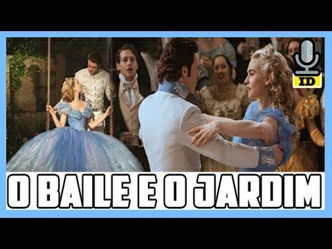 CINDERELA 2015 - CENA DO BAILE E JARDIM SECRETO [DUBLADO] | IrruanDubs
