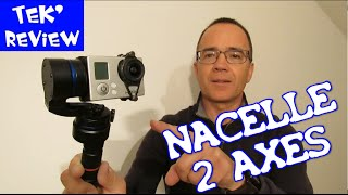 NACELLE 2 AXES POUR GOPRO HERO 3 - UNBOXING + REVIEW + TESTS VIDEOS STABLES CAMERA SPORTIVE