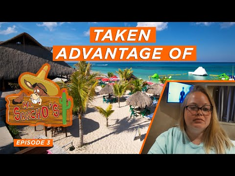 WHAT NO ONE TELLS YOU ABOUT MR SANCHOS COZUMEL - Ep. 3