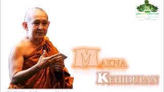"Download Lagu Makna Kehidupan ""Bhikkhu Sri Pannyavaro Mahathera"" mp3"