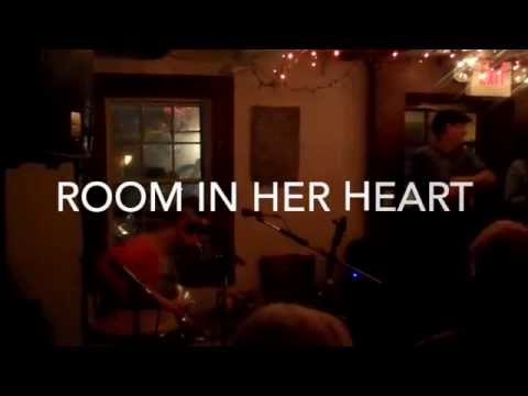 Room In Her Heart - Live at Skunk Holler