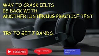 404 ESSENTIAL TESTS FOR IELTS LISTENING TEST 1 WITH ANSWERS | WAY TO CRACK IELTS