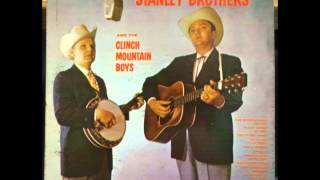 The Stanley Brothers Full Album