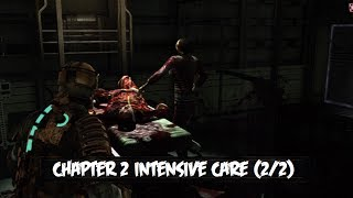 Dead Space Pt3 Chapter 2 Intensive Care (2/2) Chapter 3 Course Correction (1/2)