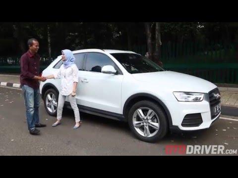 Audi Q3 2016 Review Indonesia - OtoDriver (Part 2/2)