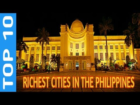 TOP 10 Richest Cities in the Philippines 2017