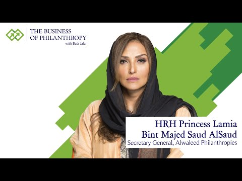 HRH Princess Lamia Bint Majed Saud Alsaud; A Conversation with Badr Jafar