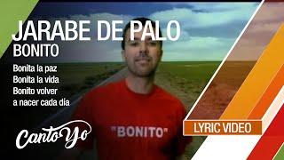 Jarabe de Palo - Bonito (Lyric Video) | CantoYo