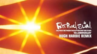 Fatboy Slim - Mad Flava (Hugh Hardie Remix)