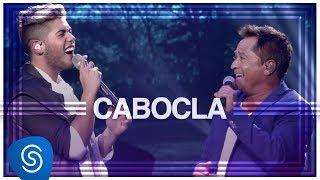 Zé Felipe - Cabocla part. Leonardo (DVD Na Mesma Estrada) [Vídeo Oficial]