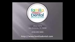 Familia Dental - San Antonio - (210) 892-8484 - REVIEWS - Dentists - SA TX