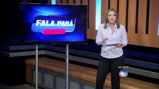 HD - Trechos do Fala Pará com Ana Paula Melo 03/09/14