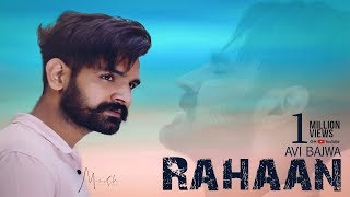 Rahaan | (Full HD) | Avi Bajwa | New Punjabi Songs | 2019 | Latest Punjabi Songs 2019