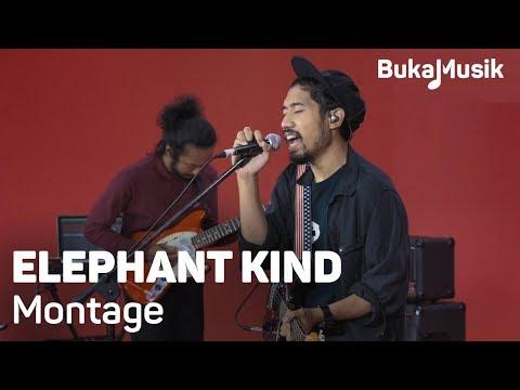 Elephant Kind - Montage (with Lyrics) | BukaMusik