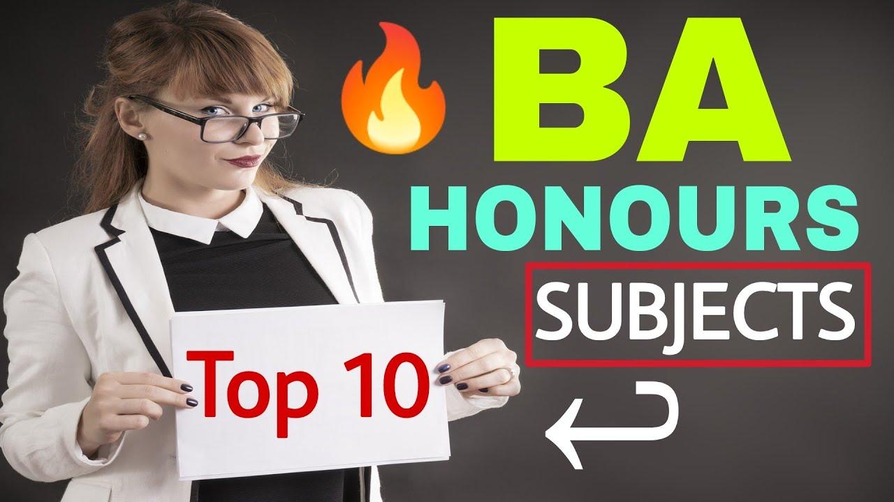 BA Honours Top 10 Specialization | BA Honours Course Details | BA Hons Subjects | By Sunil Adhikari