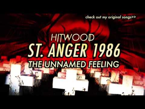 Metallica - If St. Anger was composed in 1986 - Unnamed Feeling