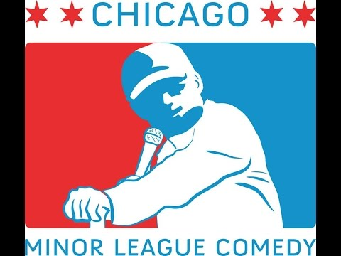 * Chicago Minor League Comedy * - May 13, 2015 - Live @ The Windsor Tavern