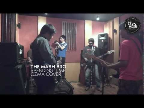 OZMA - SPENDING TIME (COVER BY THE MASHBRO)