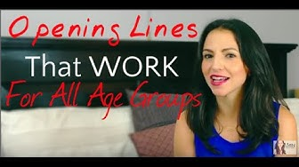 Opening Lines That WORK For All Age Groups