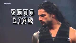 Dean Ambrose & Roman Reigns Thug life's