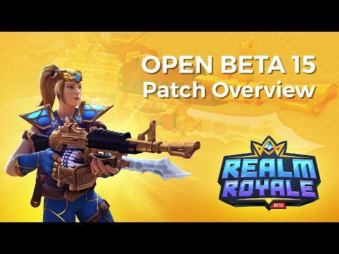 Realm Royale - OB15 Patch Overview