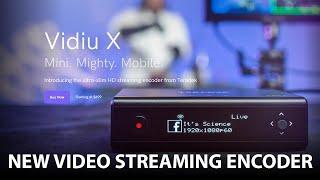 Teradek Vidiu X - New Video Streaming Encoder for YouTube, Facebook, Twitch, Vimeo and more...