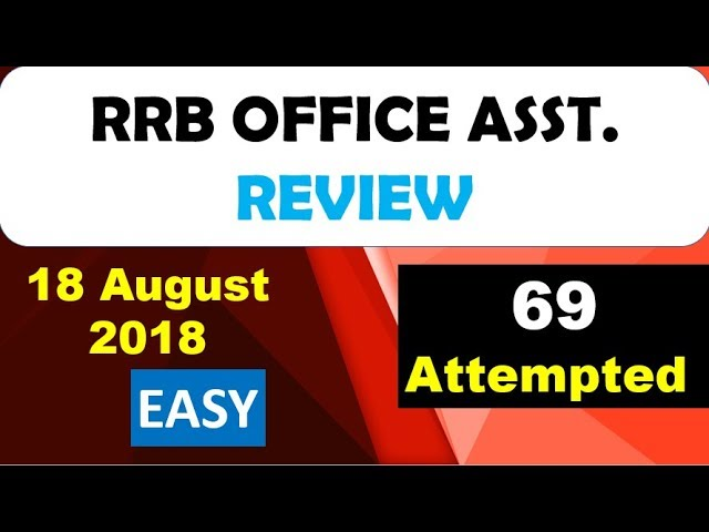 RRB Office Assistant 18 August PAPER REVIEW || आप 65 से 72 SCORE कर सकते है || EASY LEVEL