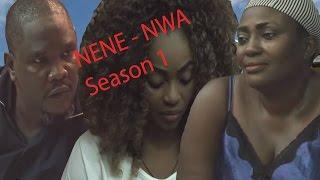 NENE NWA Season 1 - Latest Nigerian Nollywood Igbo Movie