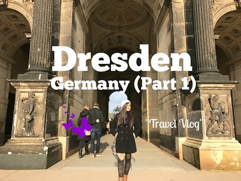 How to enjoy Dresden | Jalan-jalan ke kota Dresden | Part 1