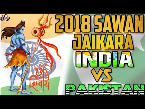 2018    Sawan Jaikara India Vs Pakistan    Jaikara Dance    Mix Dj Satyam .mp3