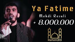 Ya Fatime - (Altyazili) - Mehdi Resuli (Yeni) 2020 HD