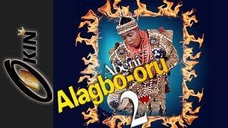 Alagbo oru part 2 latest epic yoruba movie 2014