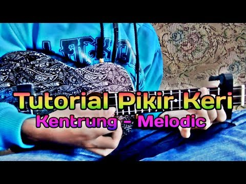 Tutorial - Pikir Keri cover kentrung By @Zidan AS