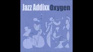 Jazz Addixx - Ragz Interlude