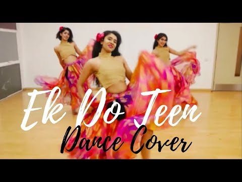 Ek Do Teen | Madhuri Dixit | Jacqueline Fernandez | Baaghi 2 | Dance Cover