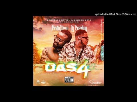 Dj PzeeBoy X Preto Show - Das 4 (AfroBeat) 2K19