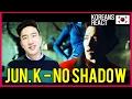 JUN. K Reacts to JUN. K - NO SHADOW !