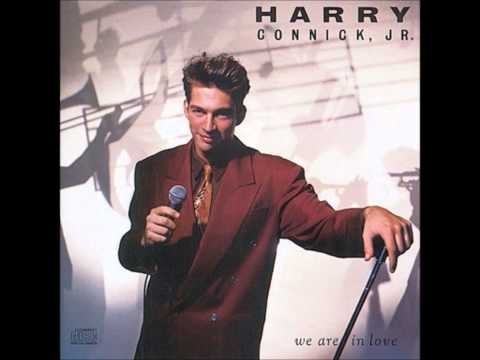 We Are in Love by Harry Connick Jr.