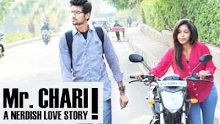 Mr. Chari || A Nerdish Love Story || By Abhinay Dasu & Rahul Bharadwaj