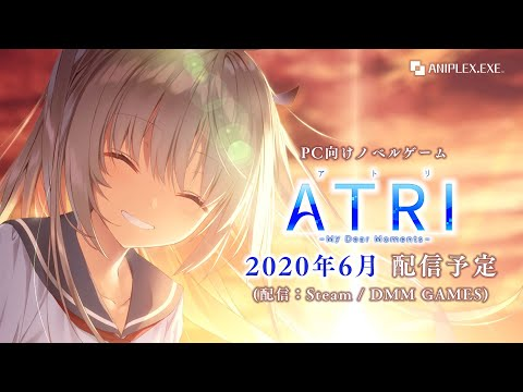 ANIPLEX.EXE『ATRI -My Dear Moments-』オープニングムービー