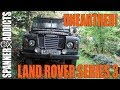 Land Rover Series 3 Project - Unearthed!