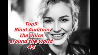 Top 9 Blind Audition (The Voice around the world 45)(REUPLOAD)
