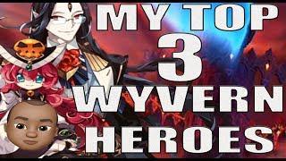 My Top 3 Wyvern Heroes: Epic Seven