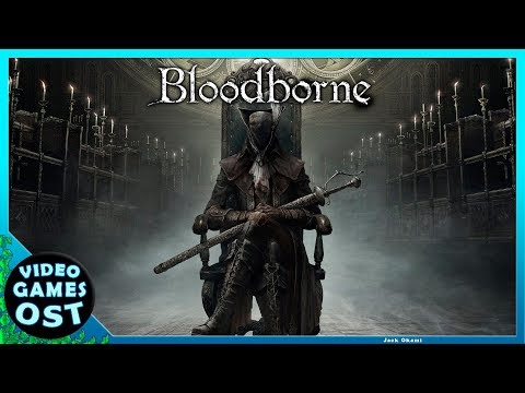Bloodborne & The Old Hunters DLC - Complete Soundtrack -  OST