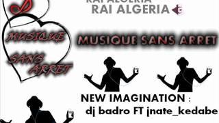 DJ badro FT Jnate_kedabe.   .::. musique sans arrét .::.
