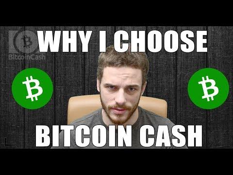 Why I Choose Bitcoin Cash