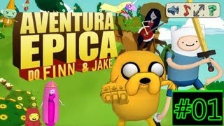 Aventura Epica Do Finn & Jake #01 / Indo ate o mapa 3 [Playthrough] [Hora de aventura]