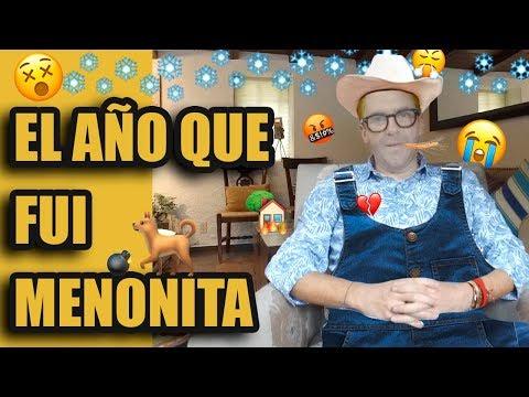 EL AÑO QUE FUÍ MENONITA / El Mau TV